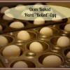 Oven Baked Hard Boiled Eggs