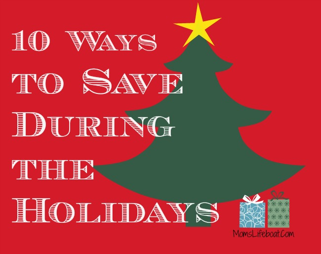 10 Ways to Save During the Holidays