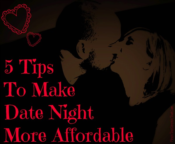 5 tips to make date night more affordable
