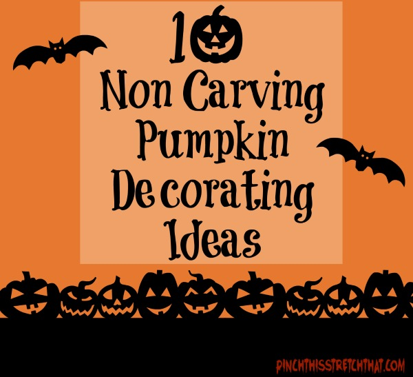 Non Carving Pumpkin Decorating Ideas