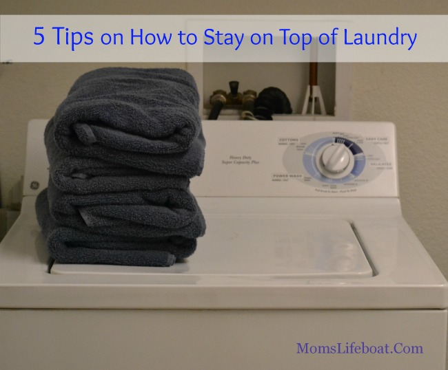 How to Stay on Top of Laundry