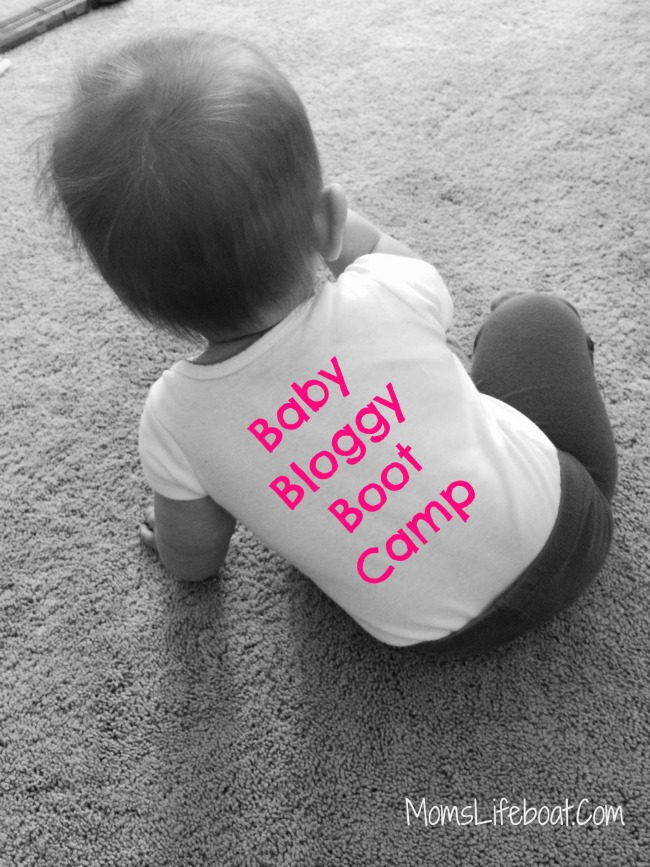 Baby Bloggy Boot Camp