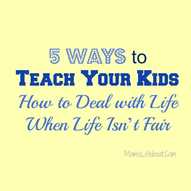 How to Deal with Life When Life Isn't Fair