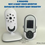 6 Reasons Why a Baby Video Monitor Should Be on Every Baby Registry