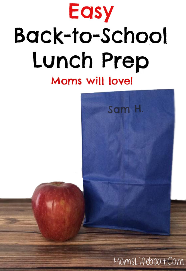 Easy Back To School Lunch Prep