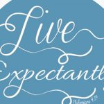 live expectantly feature